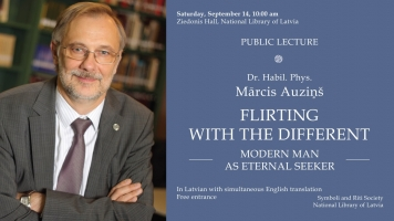 "Public lecture ""Flirting With the Different. Modern Man as Eternal Seeker"" by Mārcis Auziņš"