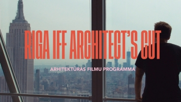 The Riga International Film Festival programme ARCHITECT'S CUT